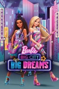 copertina film Barbie%3A+Big+City%2C+Big+Dreams 2021