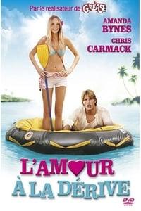 L'Amour à la dérive (2005)