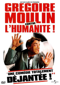 copertina film Gregoire+Moulin+vs.+Humanity 2001