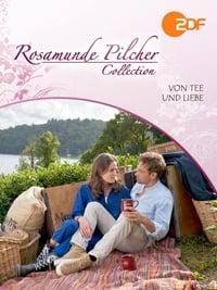 Rosamunde Pilcher: Von Tee und Liebe