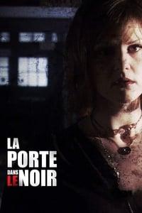 La Porte dans le noir (2008)