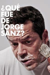 ¿Qué fue de Jorge Sanz? (2010)