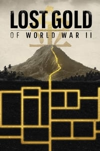 Lost Gold of World War II S01E05