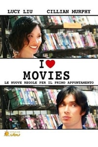 copertina film I+Love+Movies 2007