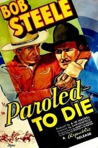 Paroled - To Die