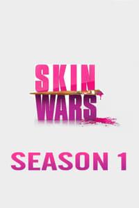 Skin Wars S01E03