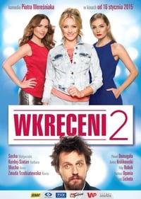Wkręceni 2 (2015)