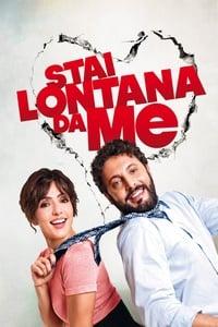 copertina film Stai+lontana+da+me 2013