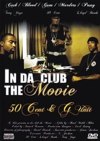 50 Cent & G-Unit: In Da Club - The Movie (2003)
