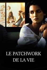 Le Patchwork de la vie (1995)