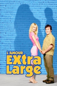 L'Amour extra-large (2002)