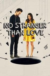 VER No Stranger Than Love Online Gratis HD