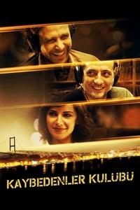 copertina film Kaybedenler+Kul%C3%BCb%C3%BC 2011
