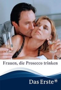 Frauen, die Prosecco trinken (2001)