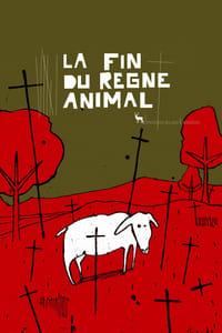 La fin du règne animal