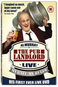 Al Murray, The Pub Landlord - My Gaff, My Rules