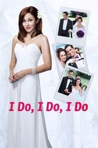 I Do, I Do, I Do (2015)