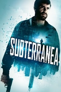 copertina film Subterranea 2015