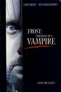 Frost - Portrait d'un vampire (2003)