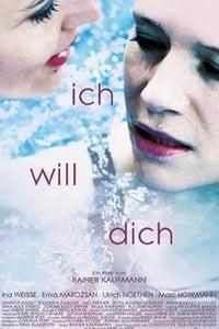 copertina film Ich+will+dich 2014