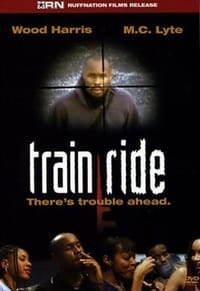 Train Ride (2005)