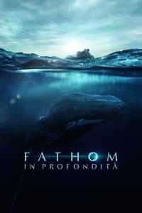 copertina film Fathom+-+In+profondit%C3%A0 2021