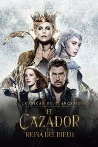 El Cazador y la Reina del Hielo (2016)