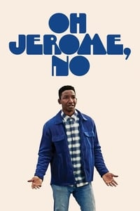 Oh Jerome, No (2019)
