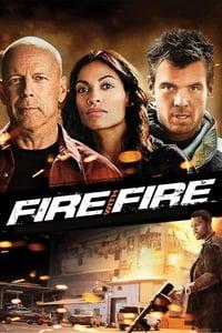 Fire with Fire : Vengeance par le feu (2012)
