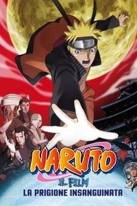 copertina film Naruto+il+film%3A+La+prigione+insanguinata 2011