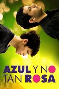 copertina film Azul+y+no+tan+rosa 2012