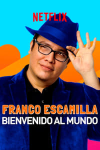 Franco Escamilla: bienvenido al mundo