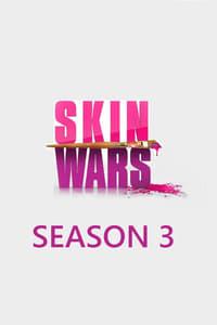 Skin Wars S03E03