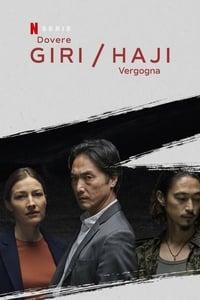 copertina serie tv Giri+%2F+Haji+-+Dovere+%2F+Vergogna 2019