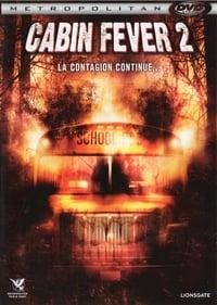 Cabin Fever 2 (2009)