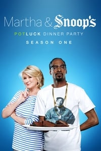 Martha & Snoop's Potluck Dinner Party S01E02