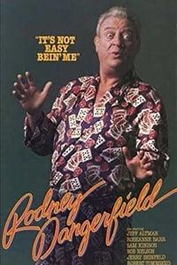 Rodney Dangerfield: It's Not Easy Bein' Me