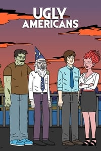 Ugly Americans (2010)