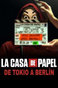 La Casa de Papel: De Tokyo à Berlin (2021)
