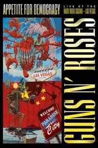 copertina film Guns+N%27+Roses%3A+Appetite+for+Democracy 2012