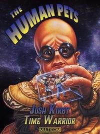 Josh Kirby... Time Warrior: The Human Pets