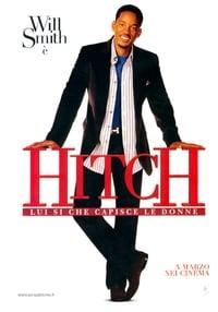 copertina film Hitch+-+Lui+s%C3%AC+che+capisce+le+donne 2005