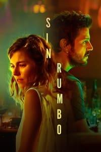 VER Sin rumbo Online Gratis HD
