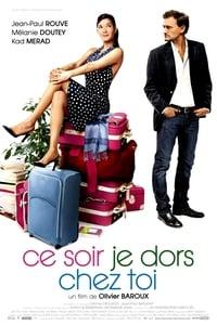 copertina film Ce+soir+je+dors+chez+toi 2007