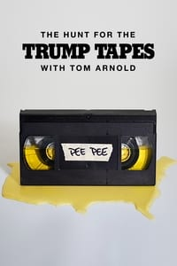 The Hunt for the Trump Tapes With Tom Arnold S01E05