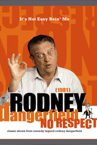 The Rodney Dangerfield Show: It's Not Easy Bein' Me (1982)