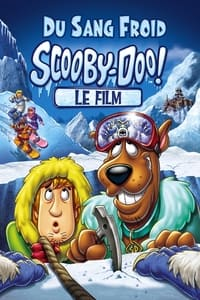 Scooby-Doo ! Du sang froid (2007)