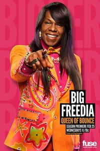Big Freedia: Queen of Bounce S03E01