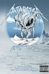 Metallica: Freeze 'Em All - Live in Antarctica