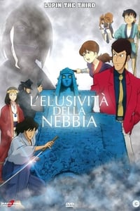 copertina film Lupin+III%3A+L%27elusivit%C3%A0+della+nebbia 2007